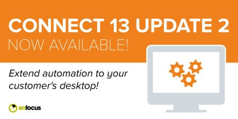 Enfocus Connect 13 update 2 extends automation to the customer's desktop