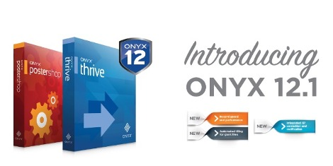Onyx Graphics today announced the immediate availability of ONYX 12.1