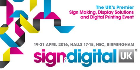 Over 7000 visitors expected at Sign & Digital UK 2016