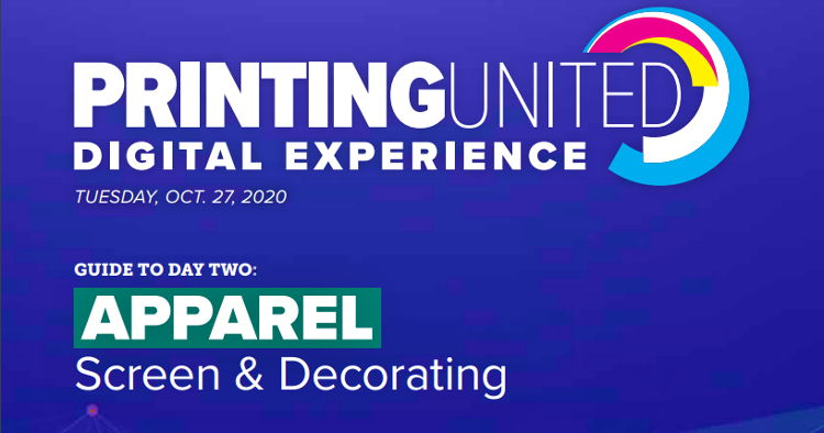 The PRINTING United Digital Experience continues on October 27 highlighting the latest in apparel decorating.