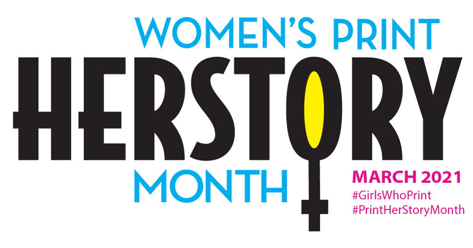 Women's Print HERstory Month returns in March to celebrate the fierce, fabulous females who power the industry.