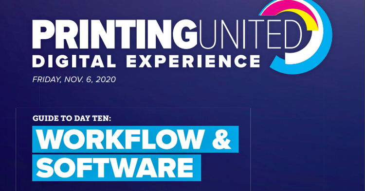 The PRINTING United Digital Experience rounds out the second week of programming with a spotlight on Workflow and Software.