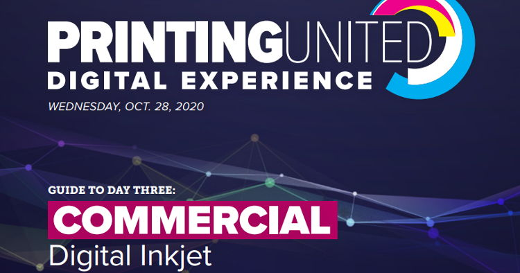 The PRINTING United Digital Experience Digital Inkjet Day broadcasts today to the global commercial printing community.