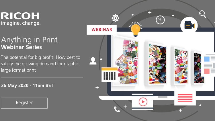 Anything in Print! Ricoh webinar to explore market opportunities presented by wide format print.