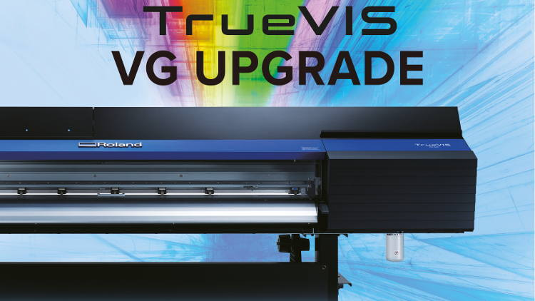 Roland DG Launches Upgrade Programme for TrueVIS VG owners in EMEA Region.