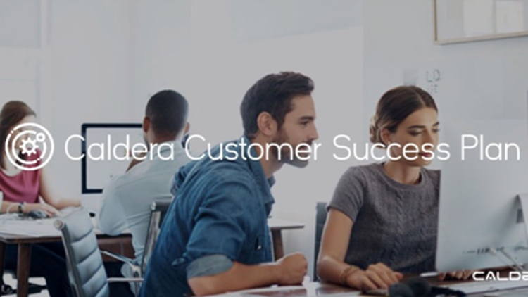 Caldera announces new Customer Success Plan.