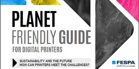 FESPA relaunches 'Planet Friendly Guide' in new format