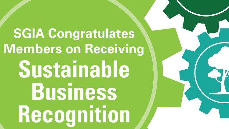 The Specialty Graphic Imaging Association (SGIA) is pleased to present 24 member companies with its 2018 Sustainable Business Recognition Award.