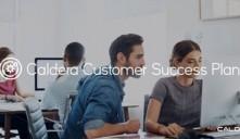Caldera announces new Customer Success Plan.